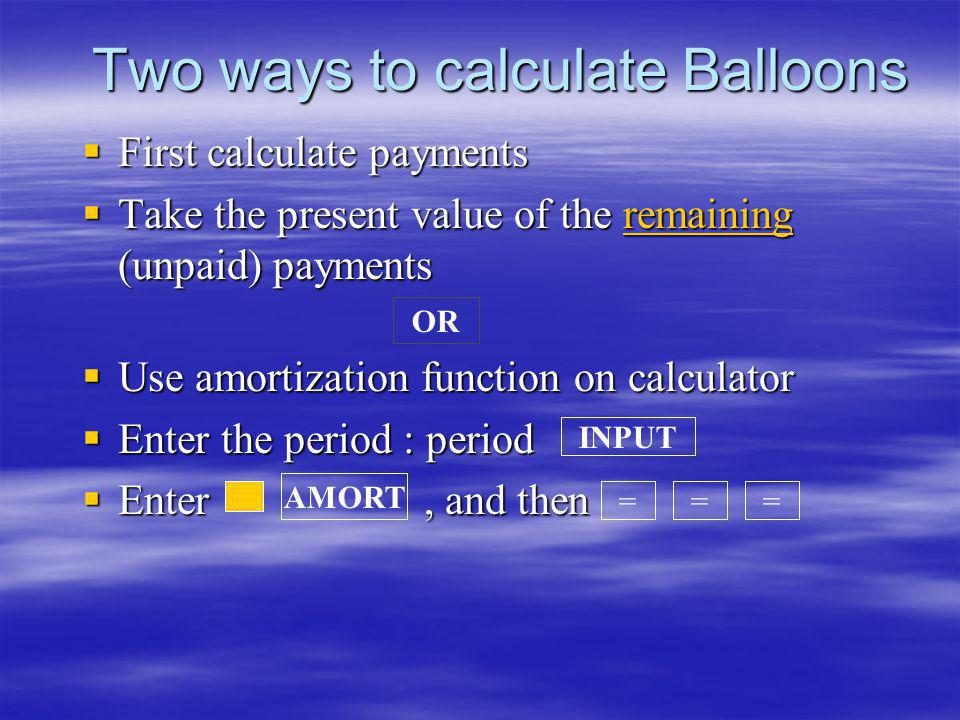 Two ways to calculate Balloons