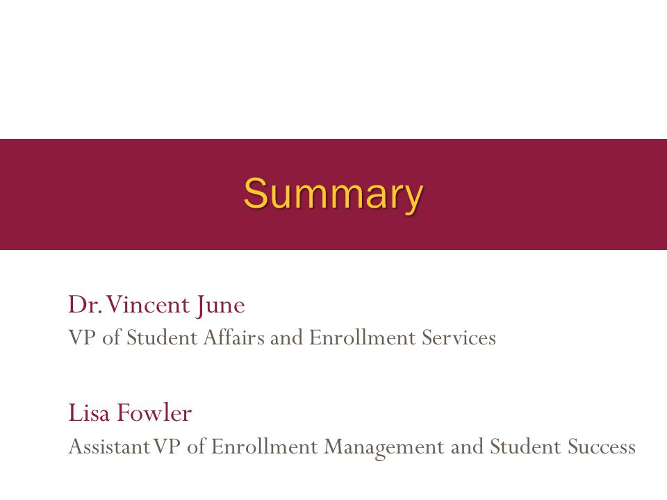 Summary Dr. Vincent June Lisa Fowler