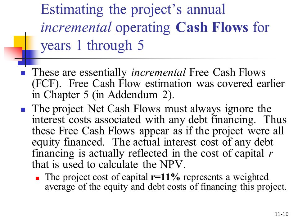 Estimating the project's annual incremental operating Cash Flows for years 1 through 5