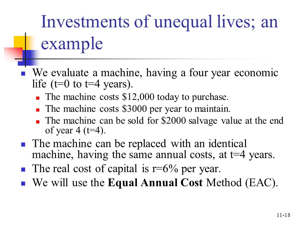 Investments of unequal lives; an example