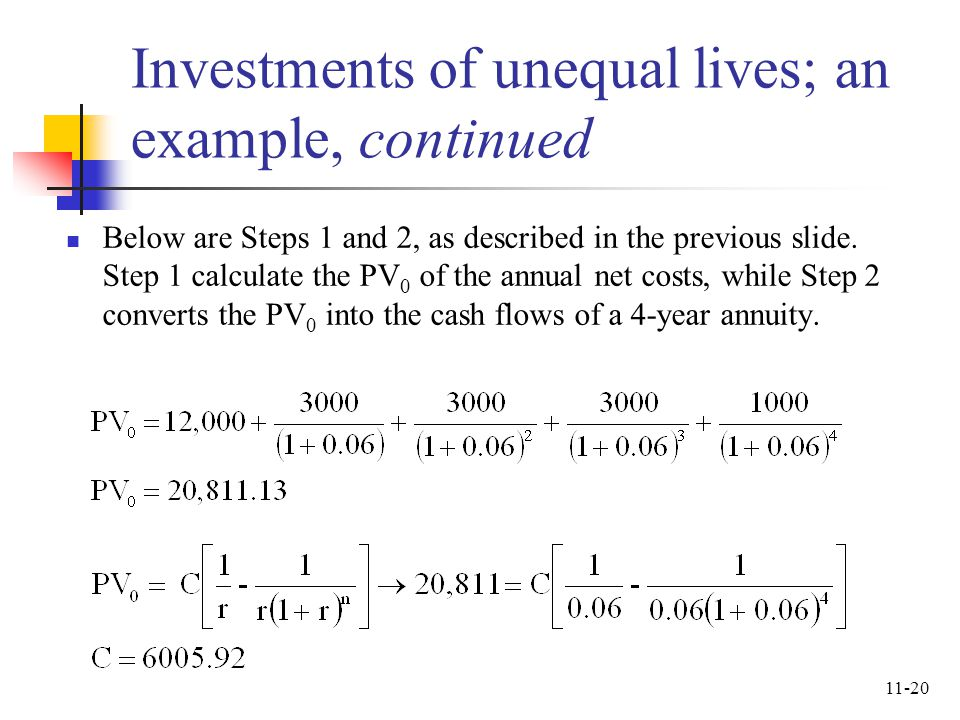Investments of unequal lives; an example, continued