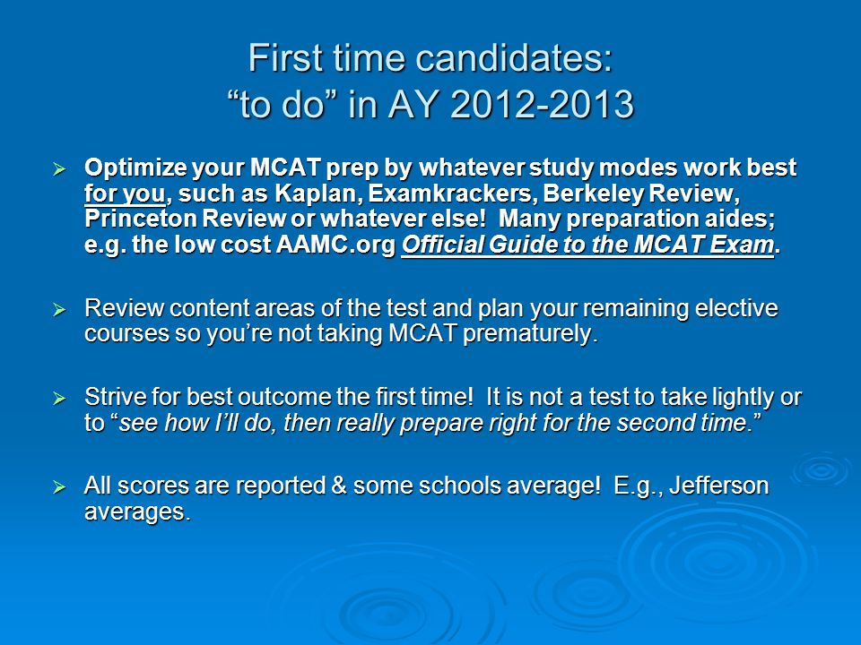 First time candidates: to do in AY 2012-2013