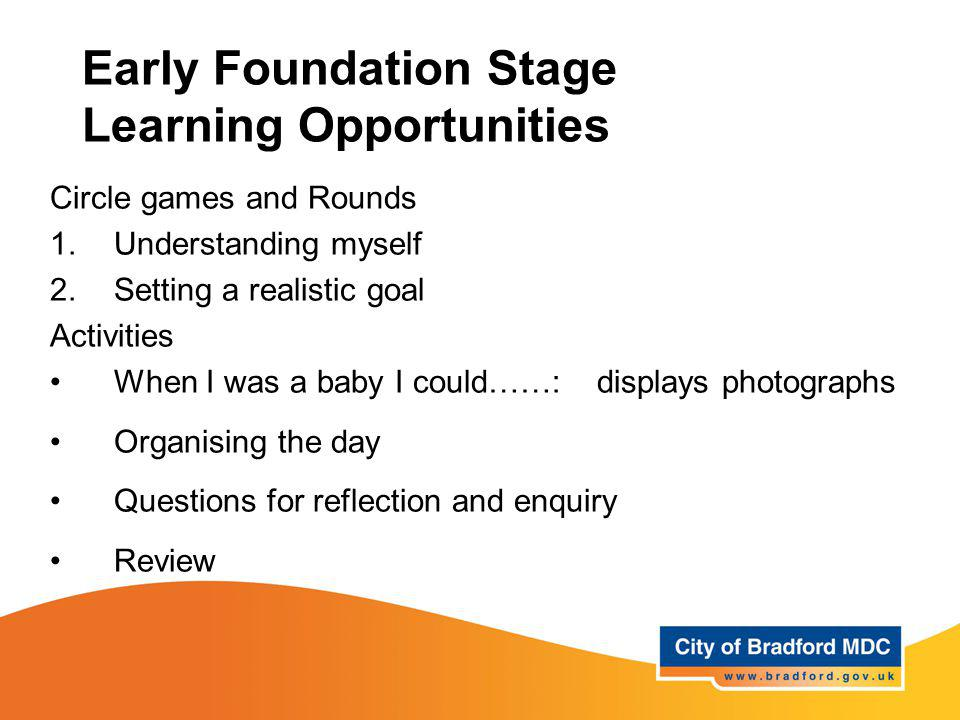 Early Foundation Stage Learning Opportunities