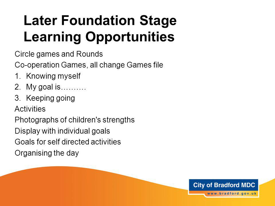 Later Foundation Stage Learning Opportunities