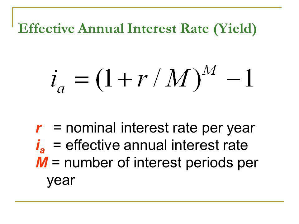 Effective Annual Interest Rate (Yield)