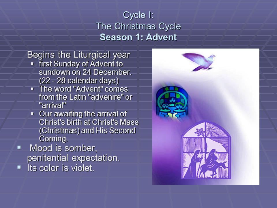 Cycle I: The Christmas Cycle Season 1: Advent