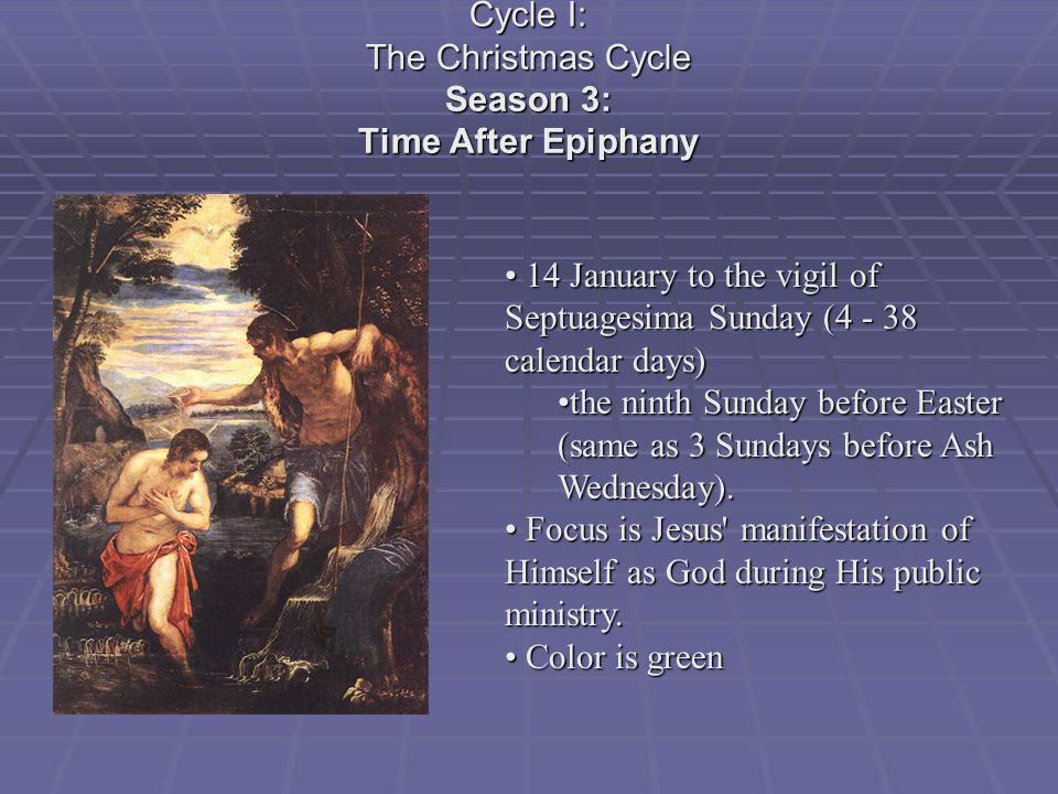 Cycle I: The Christmas Cycle Season 3: Time After Epiphany