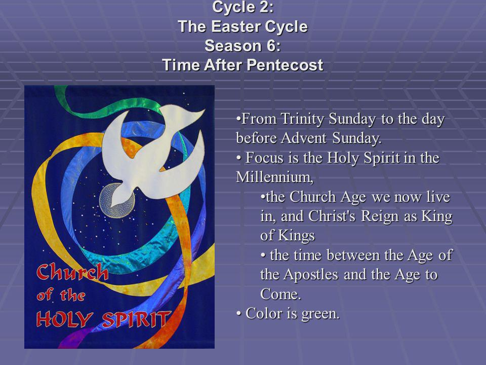 Cycle 2: The Easter Cycle Season 6: Time After Pentecost