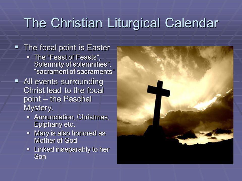 The Christian Liturgical Calendar