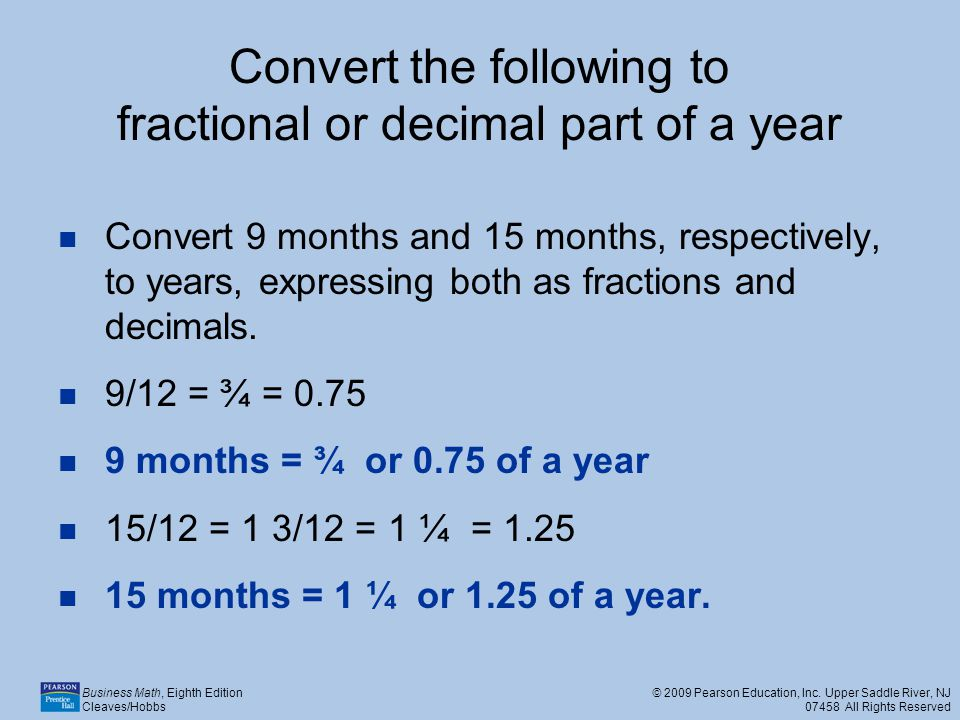 Convert the following to fractional or decimal part of a year
