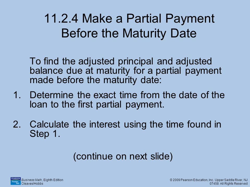 11.2.4 Make a Partial Payment Before the Maturity Date