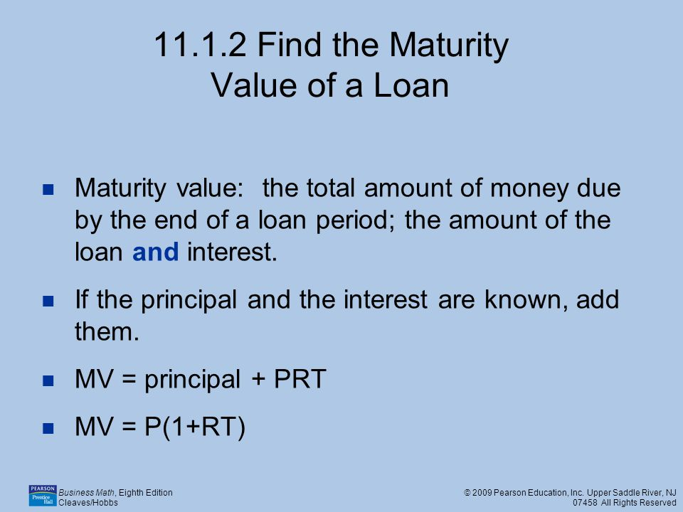 11.1.2 Find the Maturity Value of a Loan
