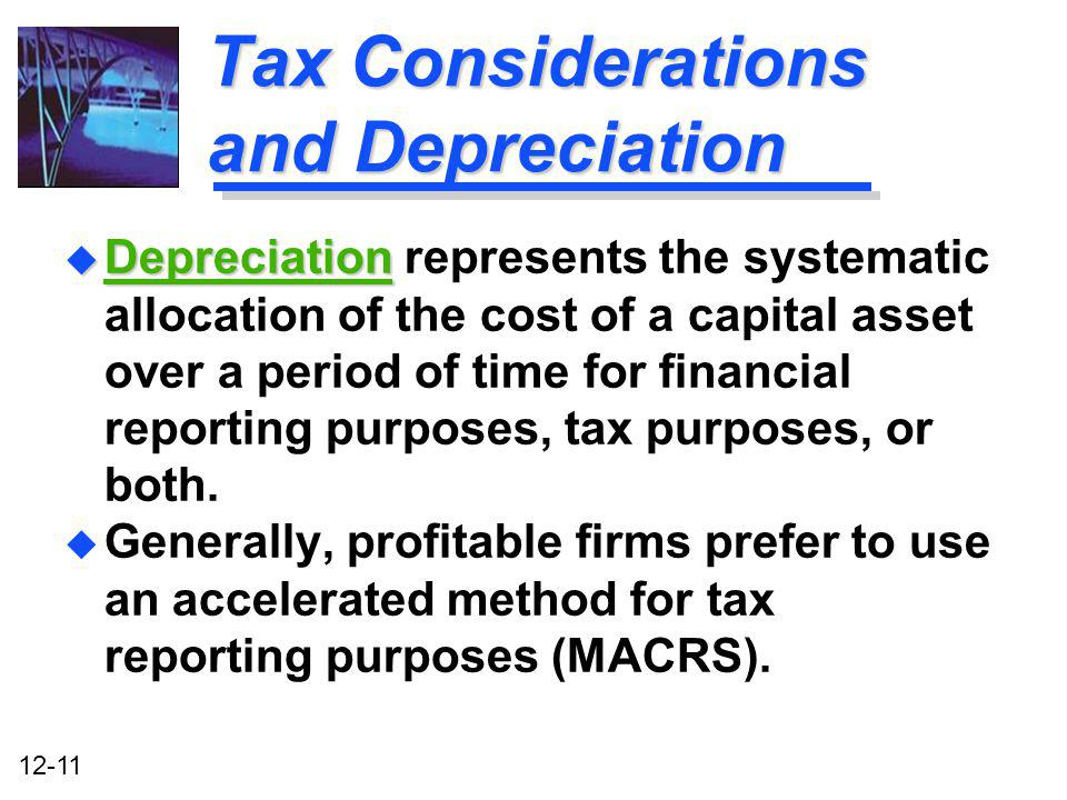 Tax Considerations and Depreciation