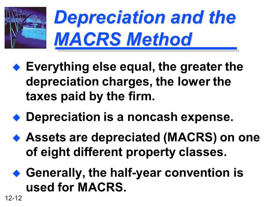 Depreciation and the MACRS Method