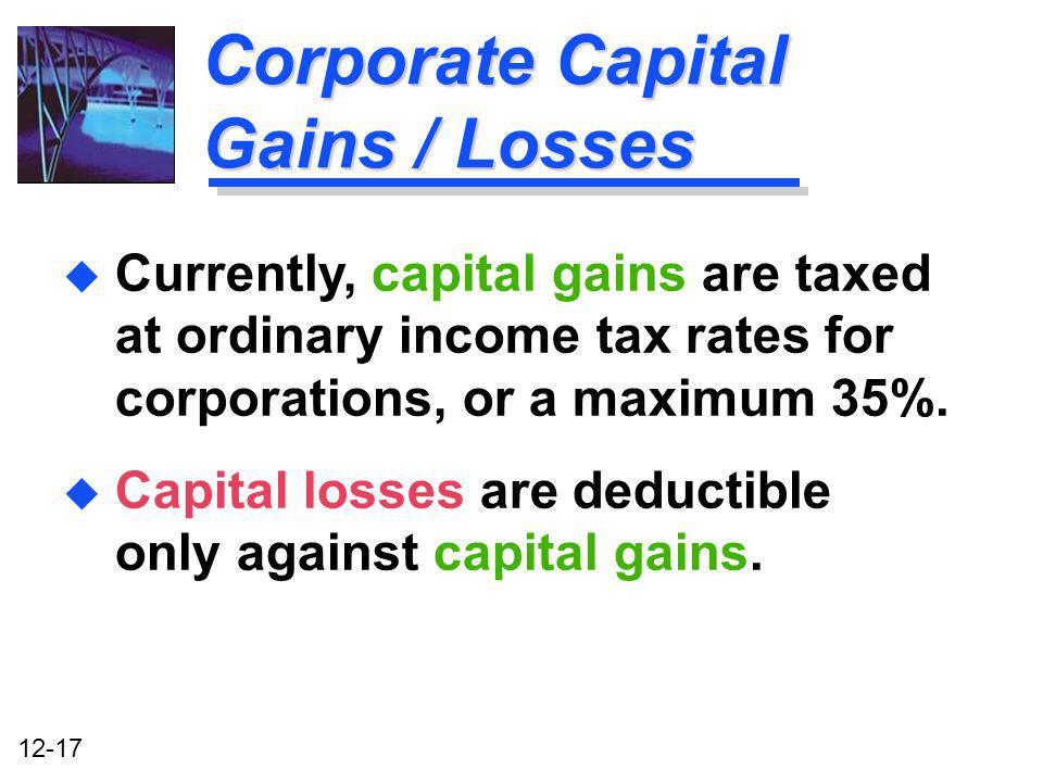 Corporate Capital Gains / Losses