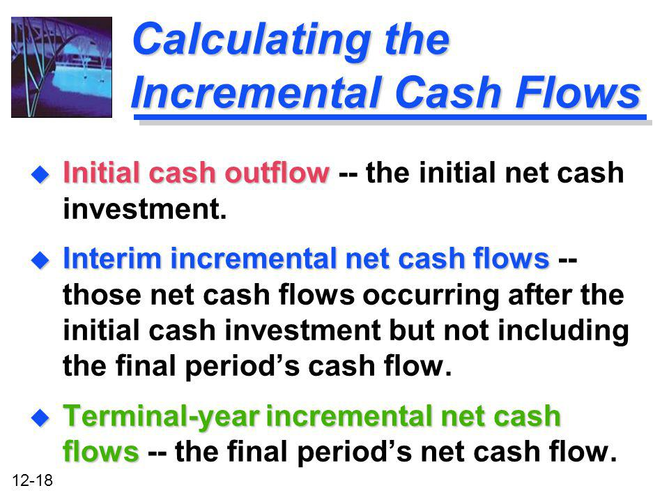 Calculating the Incremental Cash Flows