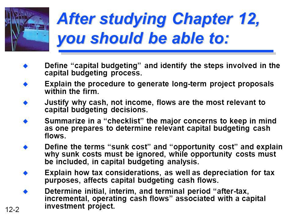 After studying Chapter 12, you should be able to: