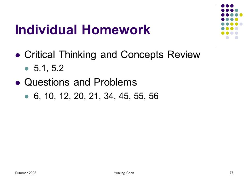 Individual Homework Critical Thinking and Concepts Review