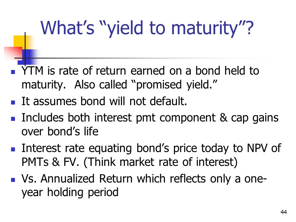 What's yield to maturity