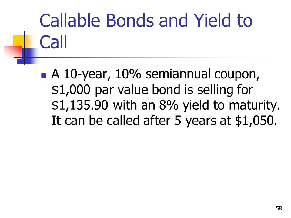 Callable Bonds and Yield to Call
