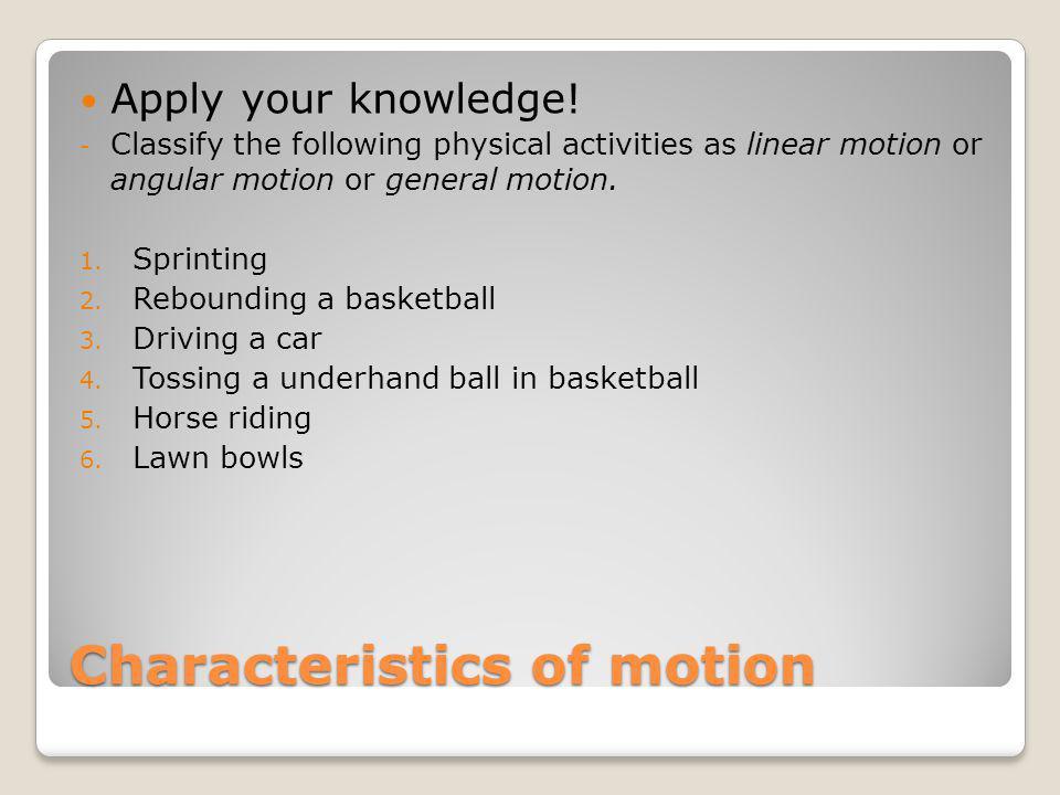 Characteristics of motion