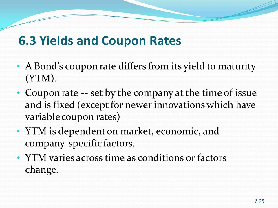 6.3 Yields and Coupon Rates