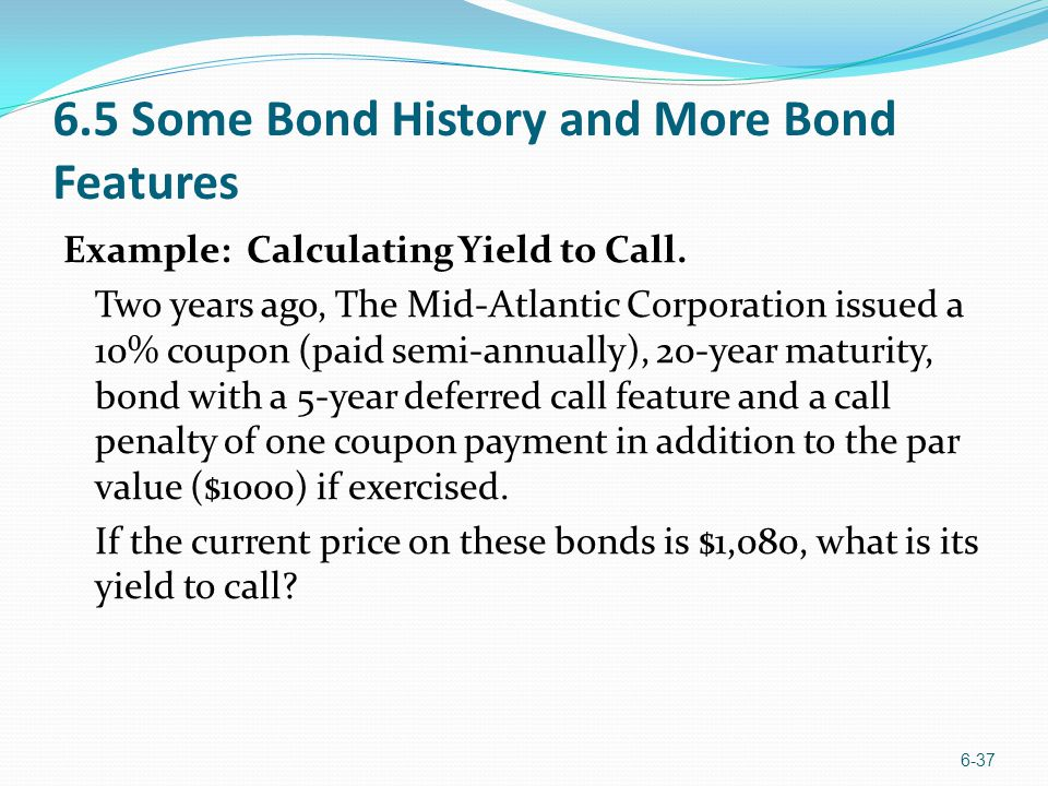 6.5 Some Bond History and More Bond Features
