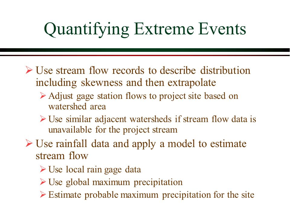Quantifying Extreme Events
