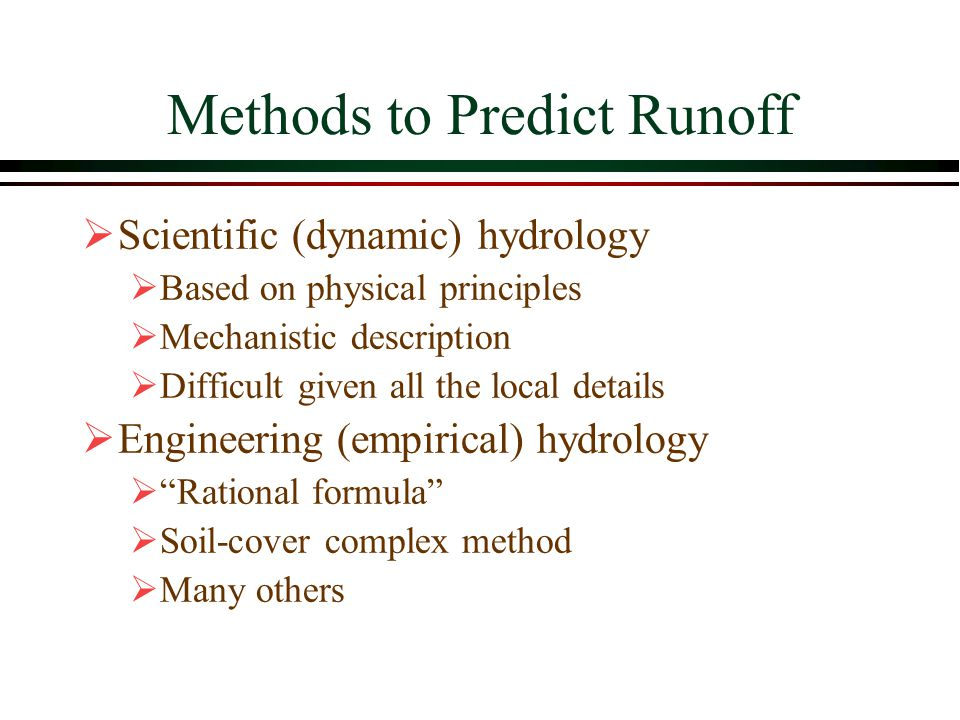 Methods to Predict Runoff