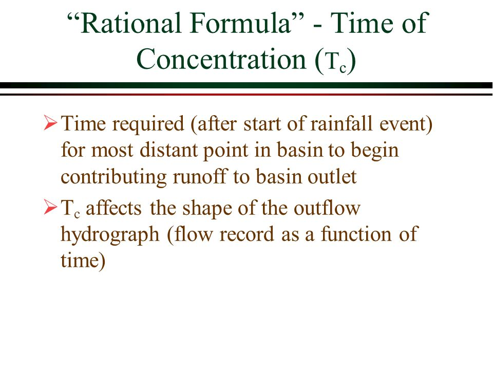 Rational Formula - Time of Concentration (Tc)