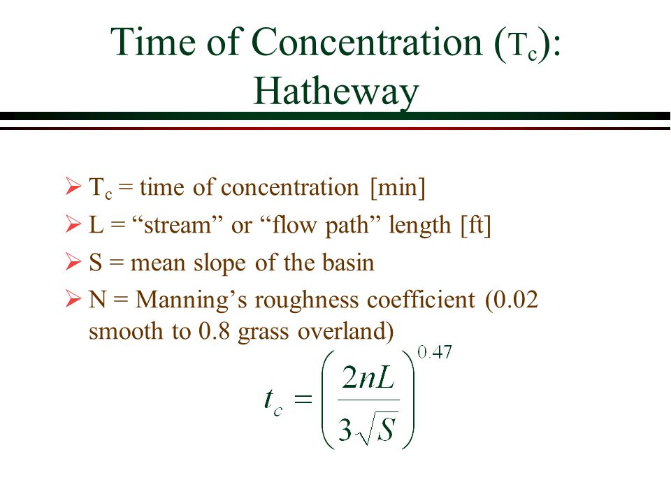 Time of Concentration (Tc): Hatheway
