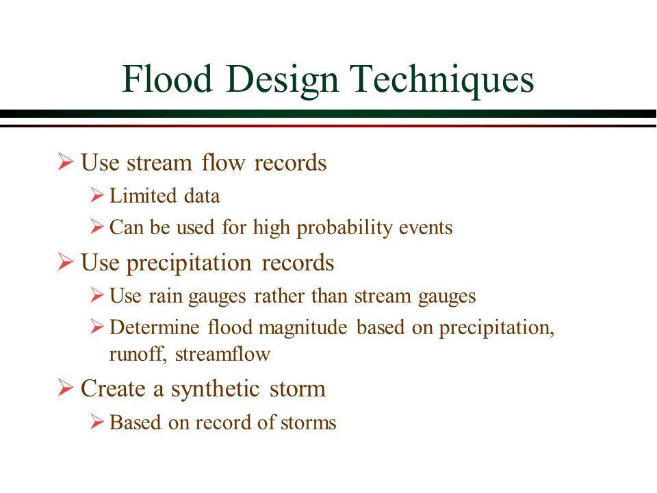 Flood Design Techniques