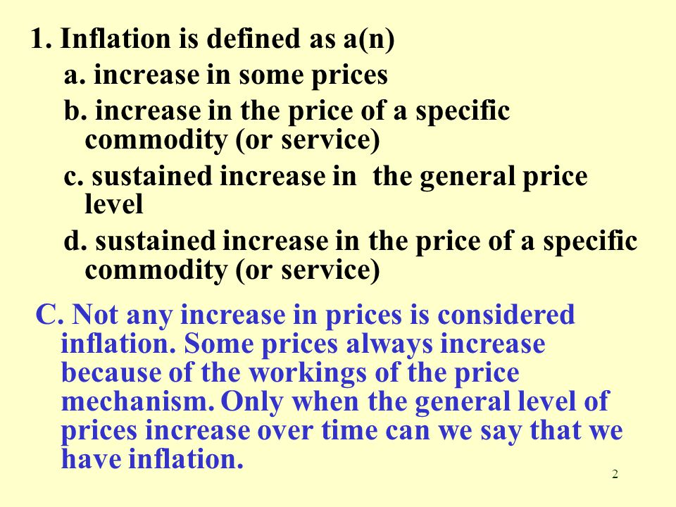 1. Inflation is defined as a(n)