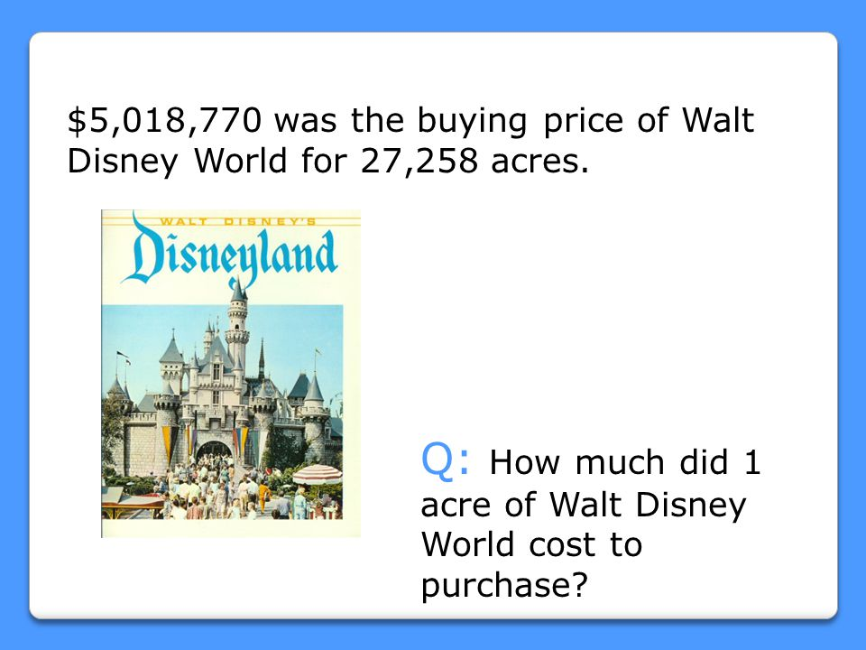 Q: How much did 1 acre of Walt Disney World cost to purchase