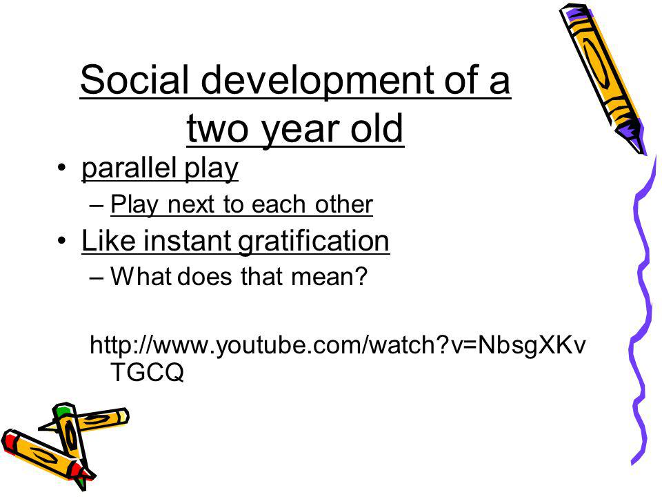 Social development of a two year old