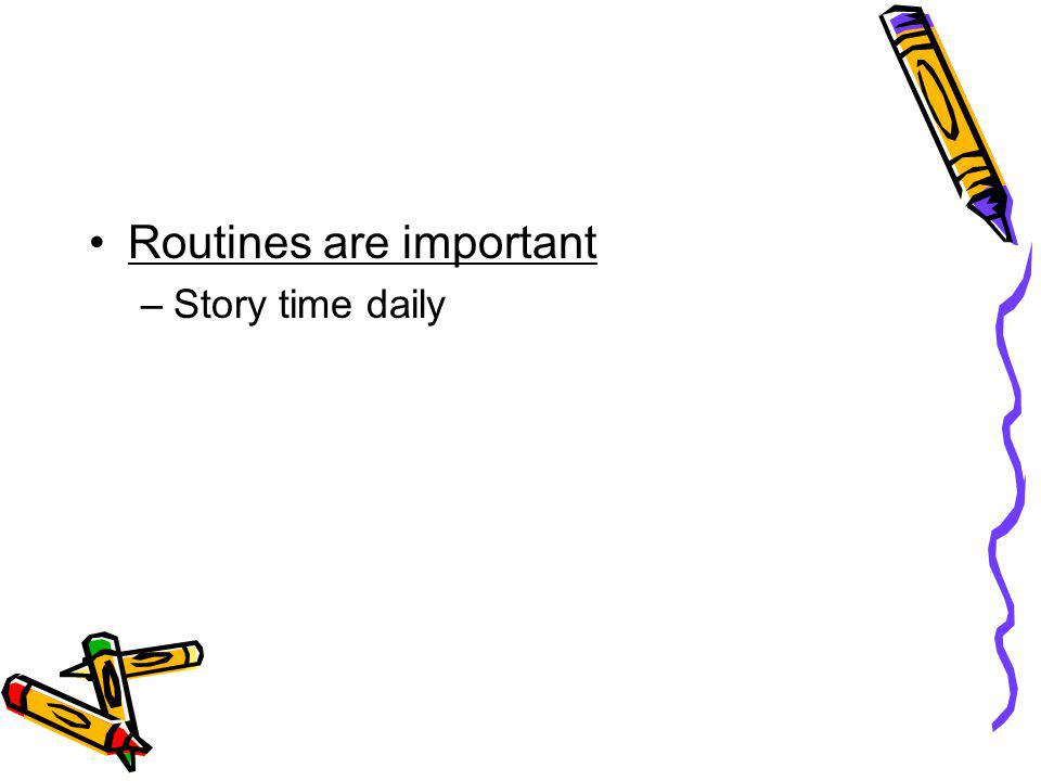 Routines are important