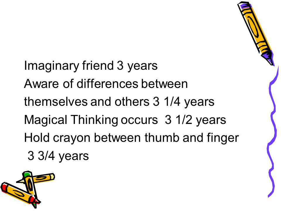 Imaginary friend 3 years