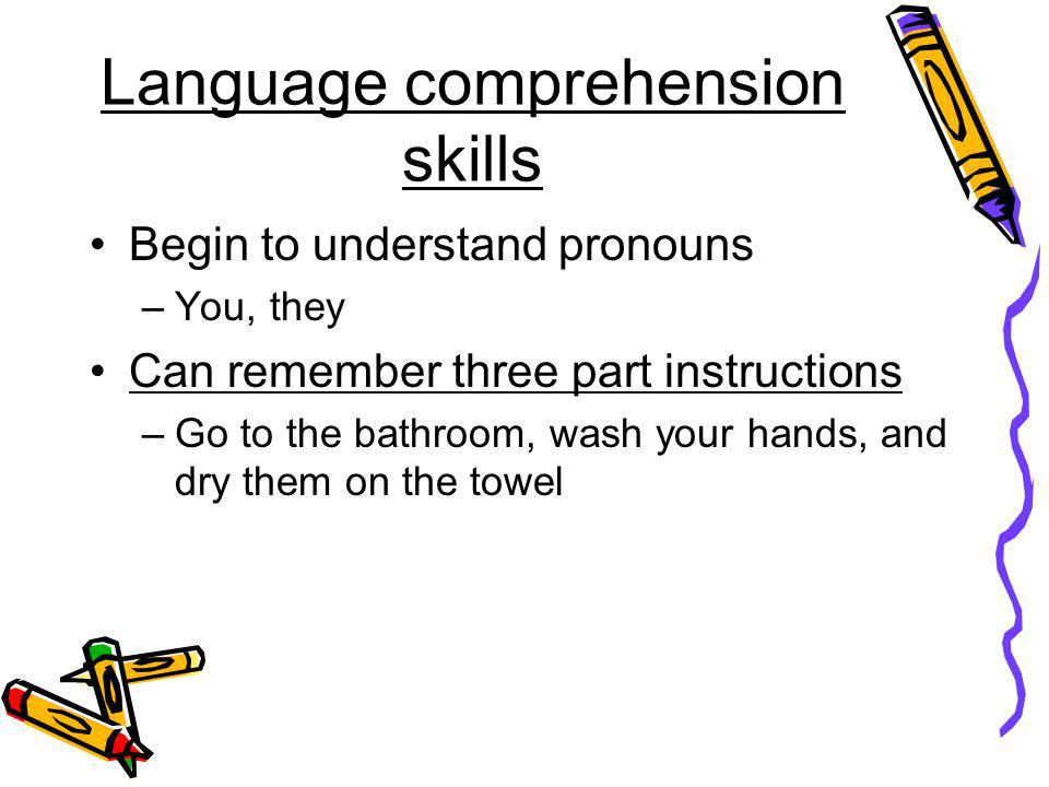 Language comprehension skills