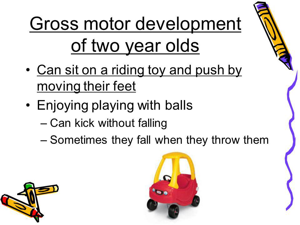 Gross motor development of two year olds