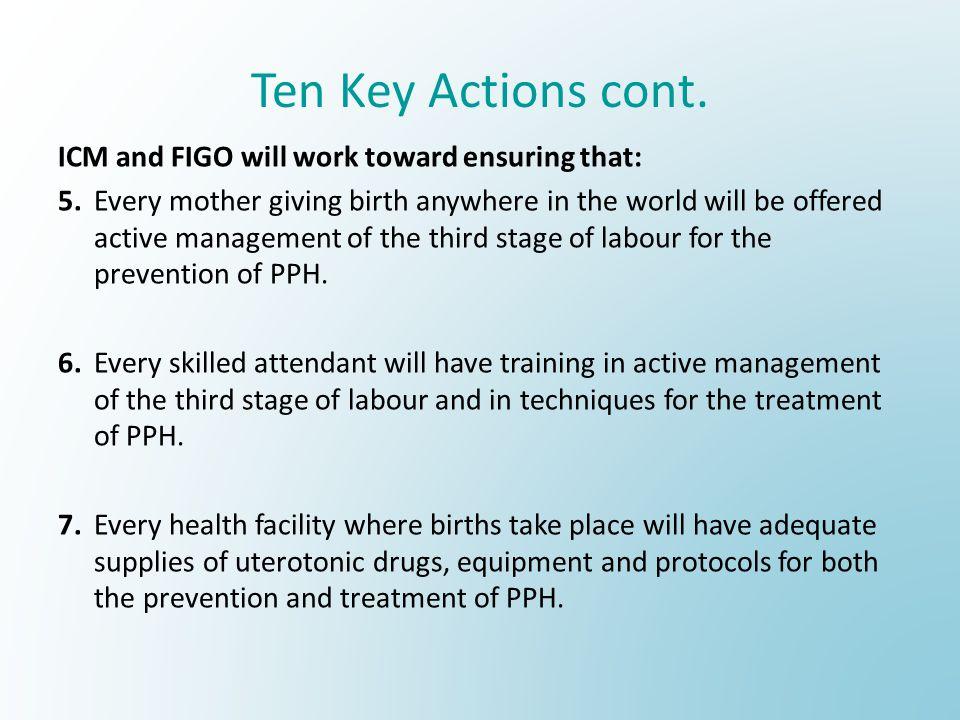 Ten Key Actions cont.