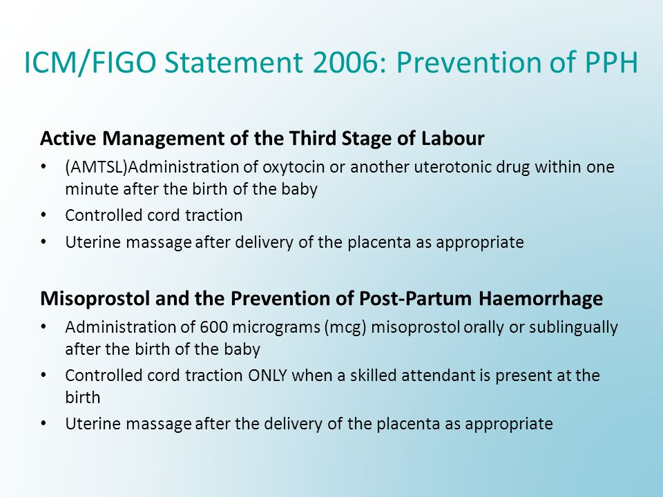 ICM/FIGO Statement 2006: Prevention of PPH
