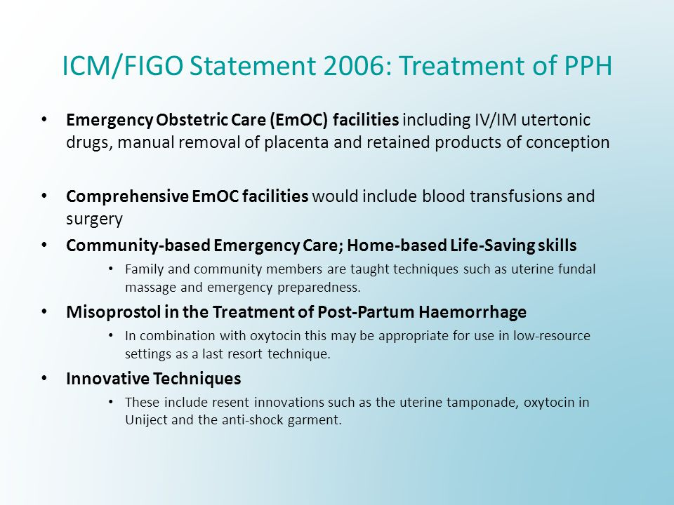 ICM/FIGO Statement 2006: Treatment of PPH