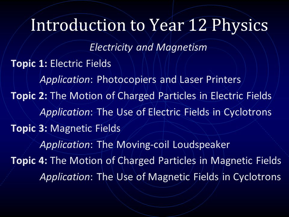 Introduction to Year 12 Physics