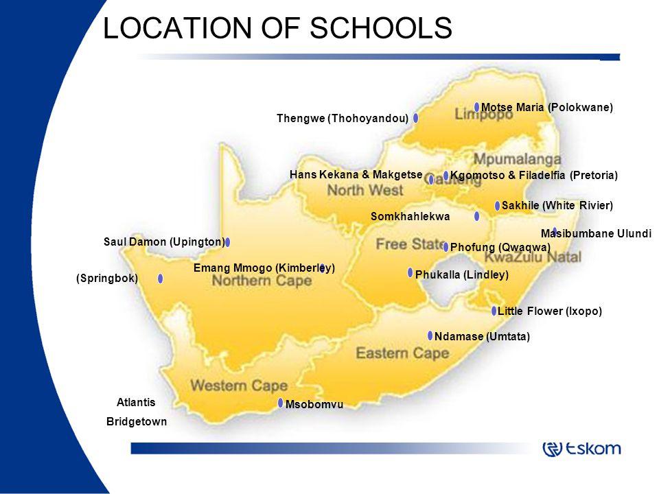 LOCATION OF SCHOOLS Motse Maria (Polokwane) Thengwe (Thohoyandou)