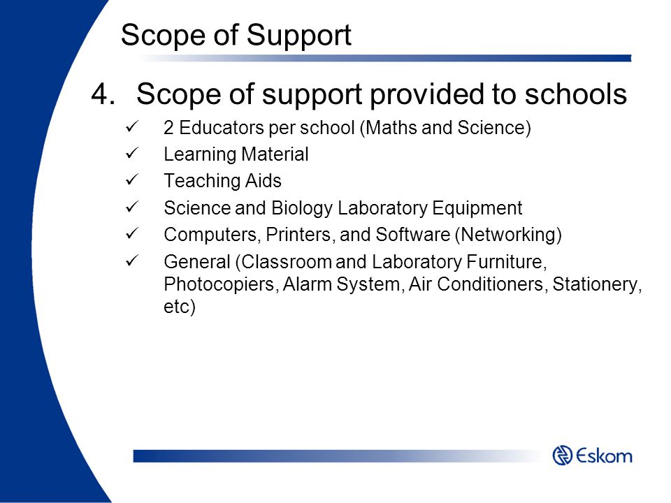 Scope of support provided to schools