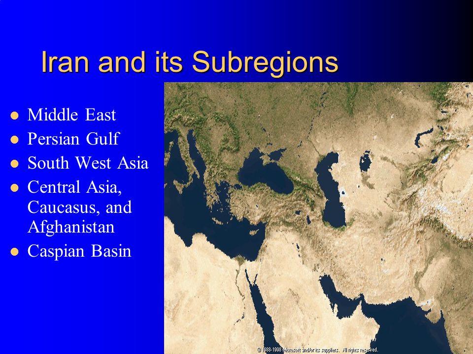 Iran and its Subregions