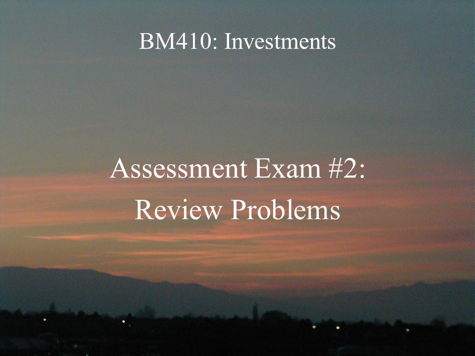 Assessment Exam #2: Review Problems