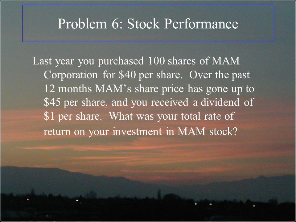 Problem 6: Stock Performance