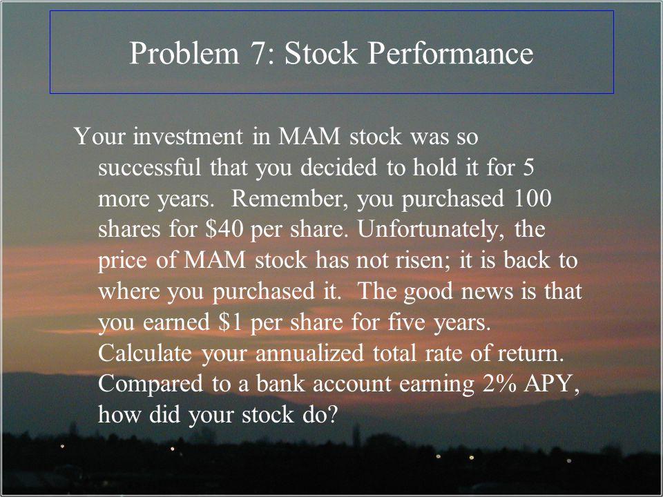 Problem 7: Stock Performance