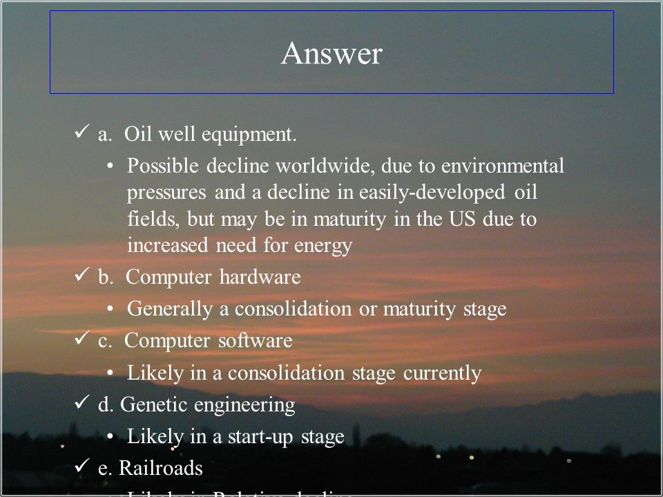 Answer a. Oil well equipment.